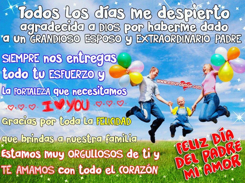 Feliz dia del padre mi amor Frases Dia del padre, Frases para mi esposo, Feliz día del padre