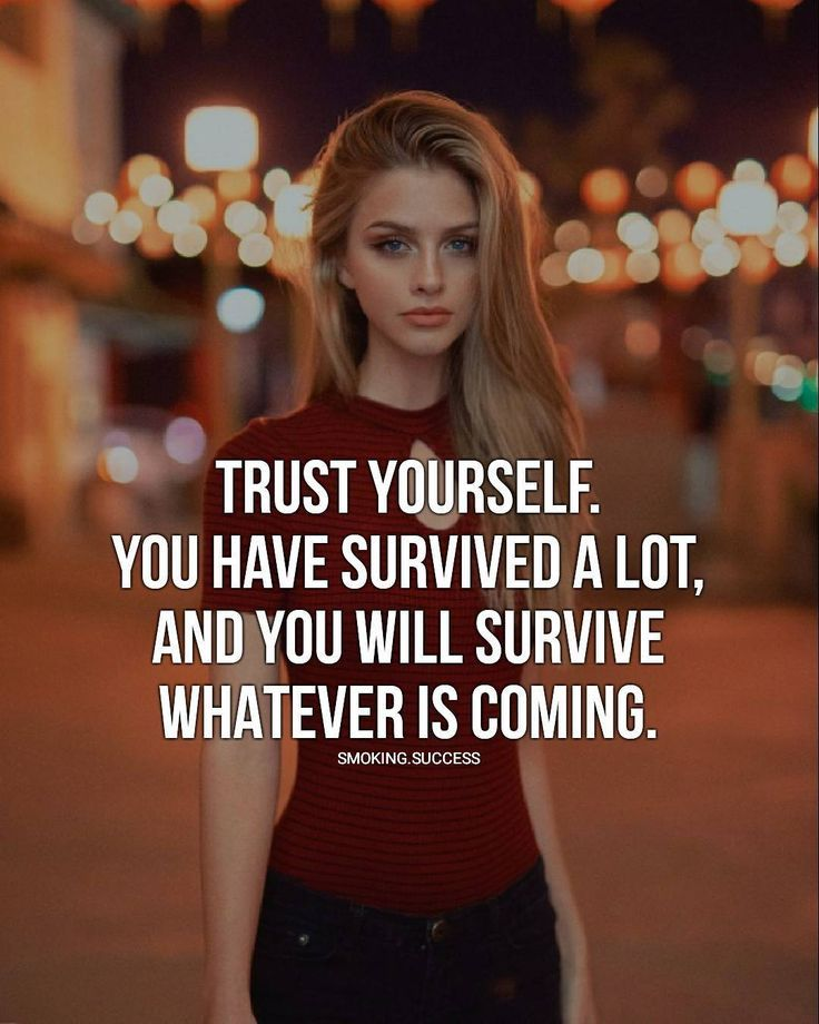I Have To Survive Quotes Inspirational Quotes Woman