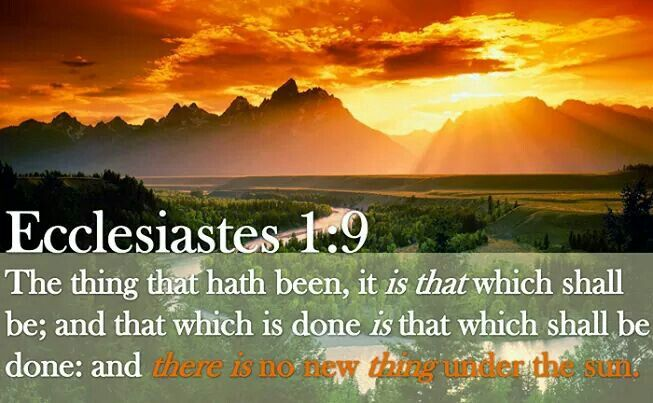 Image result for image ecclesiastes 1:9