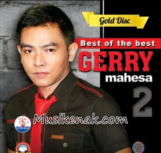 Download Lagu Dangdut Koplo Gerry Mahesa Terbaru Full Album