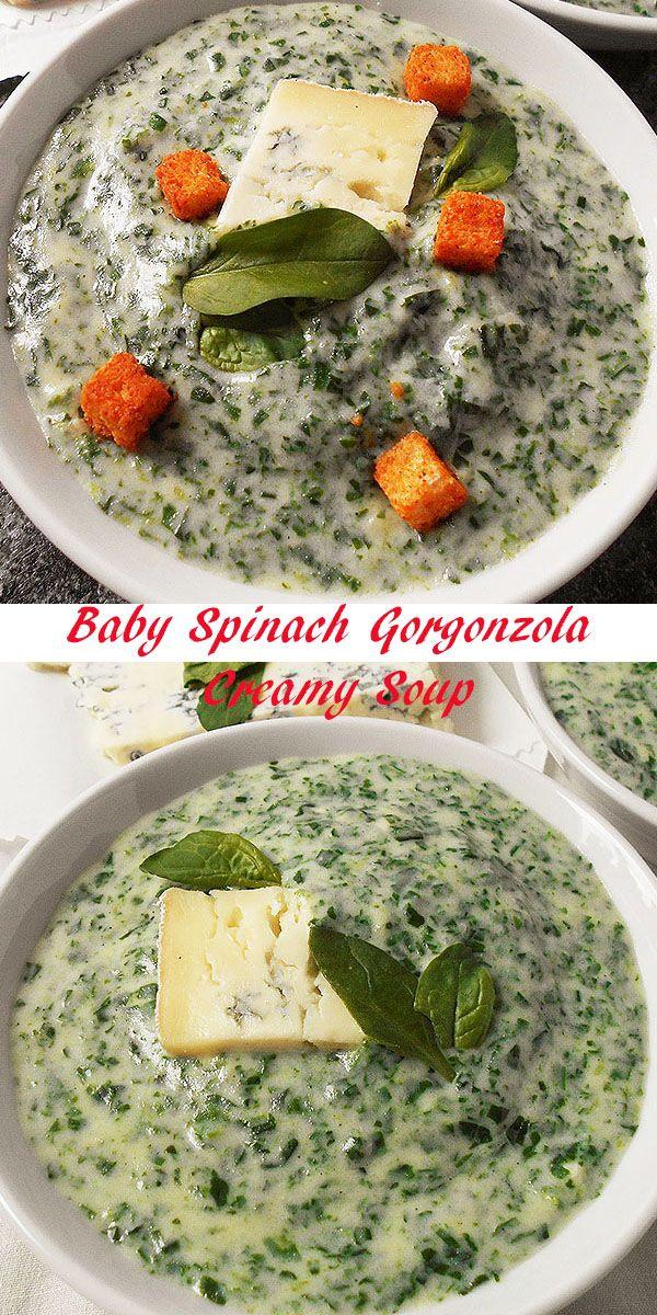 Baby Spinach Gorgonzola Creamy Soup Recipe Food Best