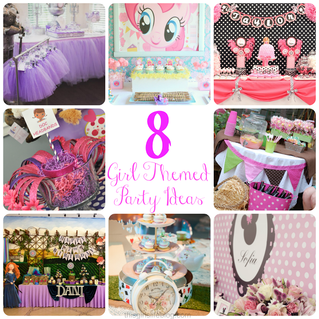 Girl Themed Birthday Party Ideas Themed birthday parties Birthday