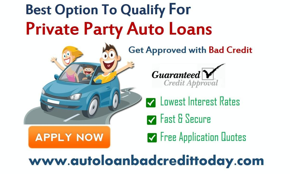 Autoloanbadcredittoday is the best private party auto