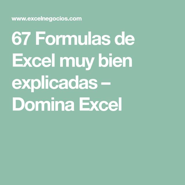 67 Formulas de Excel muy bien explicadas – Domina Excel