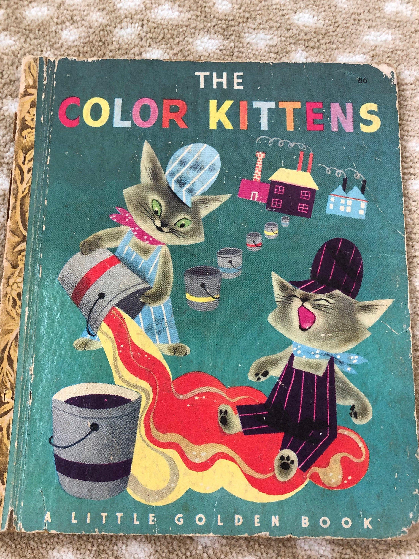 Vintage Little Golden Book The Color Kittens Margaret Wise Brown 86 1949 Edition Children S Hardcover Nur Little Golden Books Margaret Wise Brown Kittens