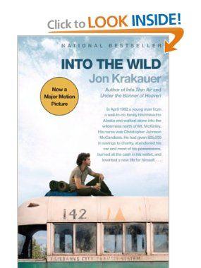 Into The Wild Jon Krakauer 9780307387172 Amazon Com Book Movie Books Essay