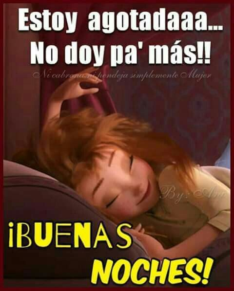 Buenas Noches Good Night Quotes Humor Funny Quotes