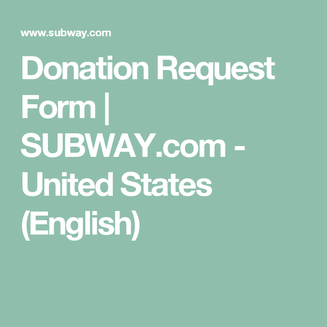 Donation Request Form  SubwayCom  United States English