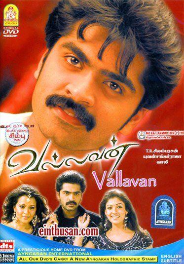 Vallavan Tamil Movie Online Silambarasan Nayantara Reema Sen And Santhanam Directed By Silambar Tamil Movies Online Hd Movies Online Streaming Movies Free