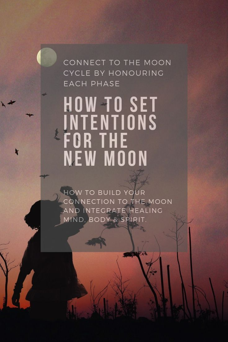 How to set intentions for the new moon adventuring with