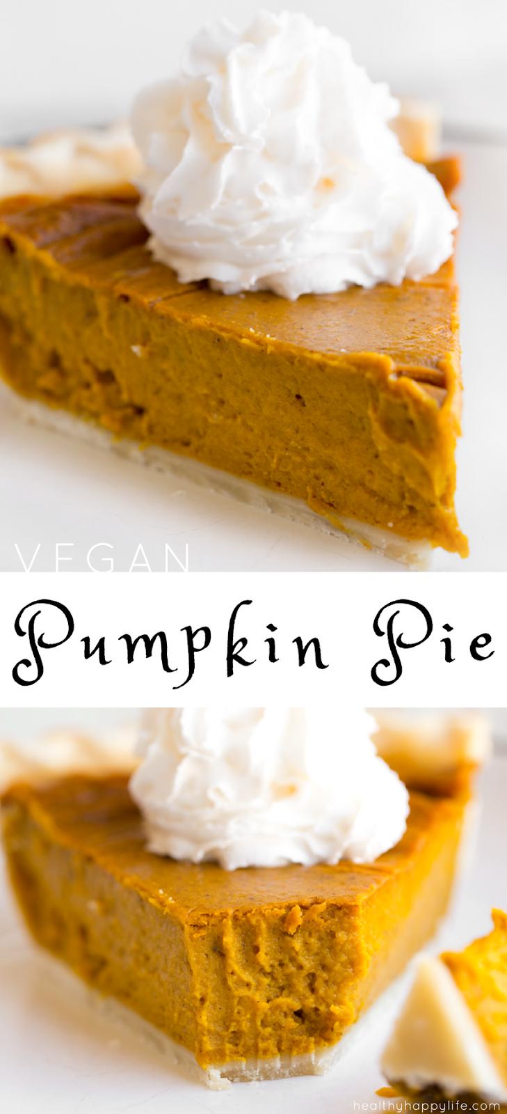 Simple Vegan Pumpkin Pie Healthyhappylife Com Recipe Vegan Pumpkin Pie Vegan Pumpkin Pumpkin Pie
