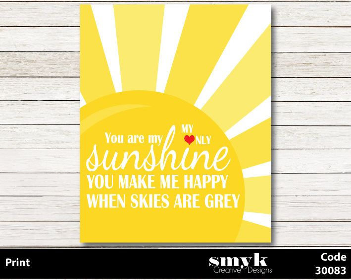 You Are My Sunshine Saying Song Black White Yellow Pink and Gold ...