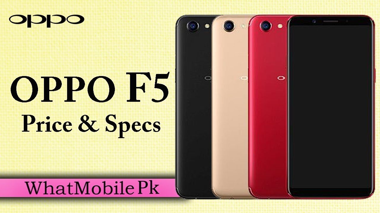 Oppo F5 | Oppo F5 With 20 Megapixel Selfie Camera, Review, Price , Relea