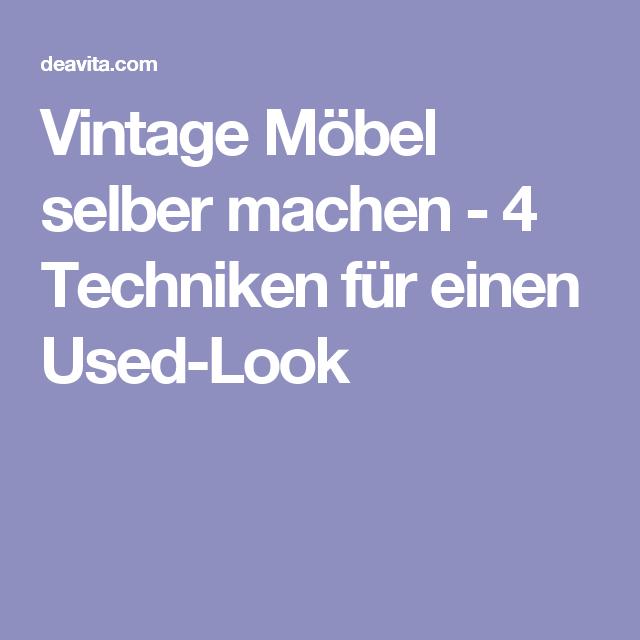 Shabby Chic Selber Machen Der Romantik Look Für Zuhause: Vintage Möbel Selber Machen