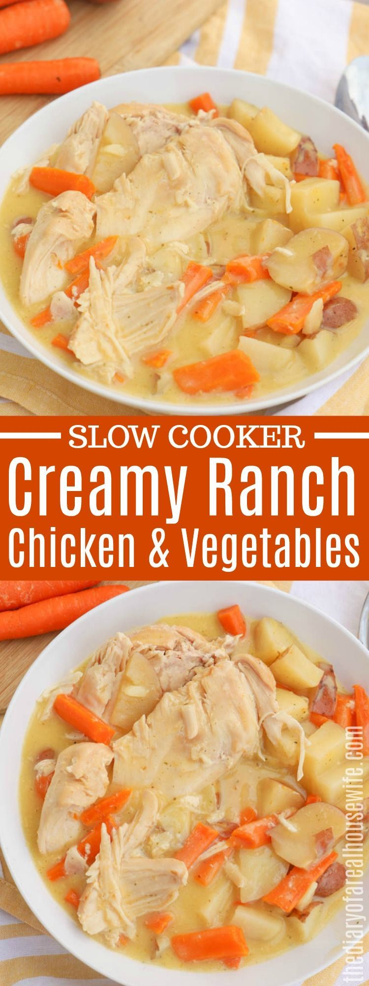 One of my favorite dinner recipes! Slow Cooker Creamy Ranch Chicken and Vegetables is the best #slowcooker #chicken #favoriterecipes