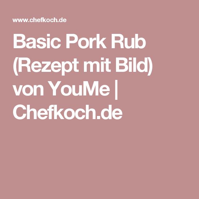 Basic Pork Rub (Rezept mit Bild) von YouMe | Chefkoch.de