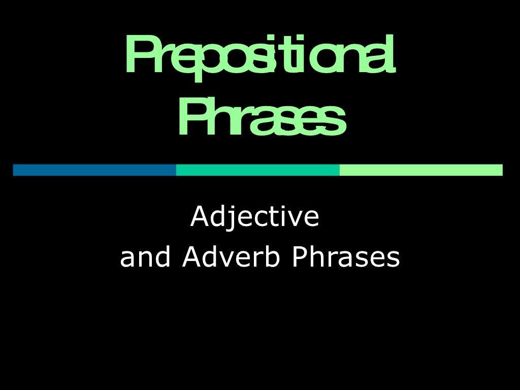 Prepositional Phrases Powerpoint By Diana Koscik Via