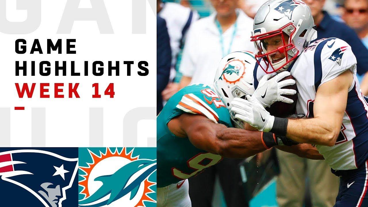 Patriots Vs Dolphins Week 14 Highlights Patriots Vs Dolphins Baseball Highlights Patriots