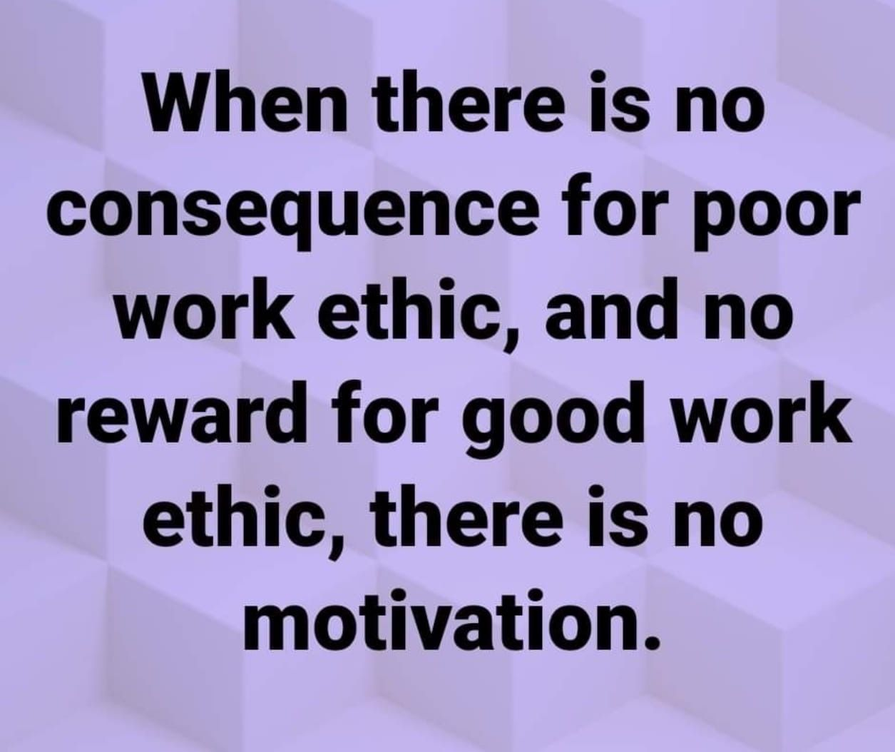 Pin By Stacey Smith On Leading Good Work Ethic Work Quotes Work Motivational Quotes