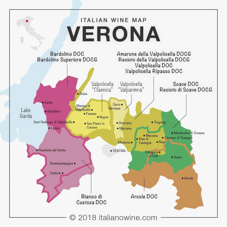 Italian Wine Map The Great Wines Around Verona Amarone Della Valpolicella Bardolino Valpolicella Ripasso Recioto Della Va Wine Map Italian Wine Italy Wine