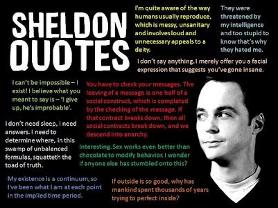 Sheldon quotes-- I love this show!