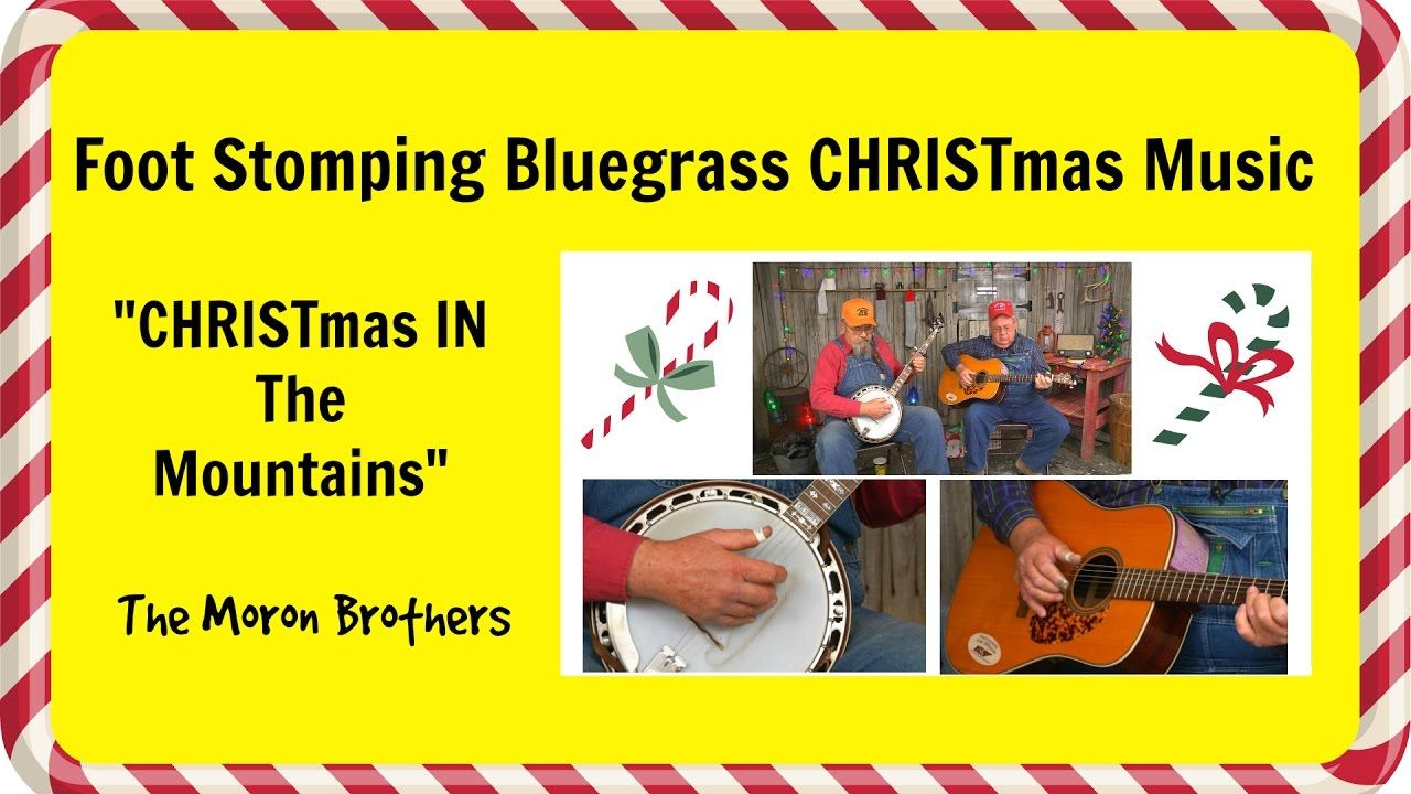 christmas in the mountains - Bluegrass Christmas Songs