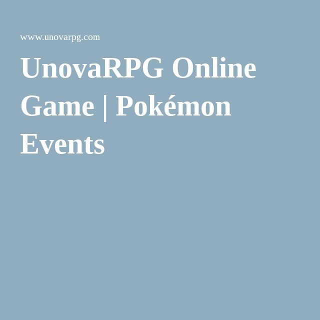 Unovarpg Online Game Pokemon Events Pokemon Online Games