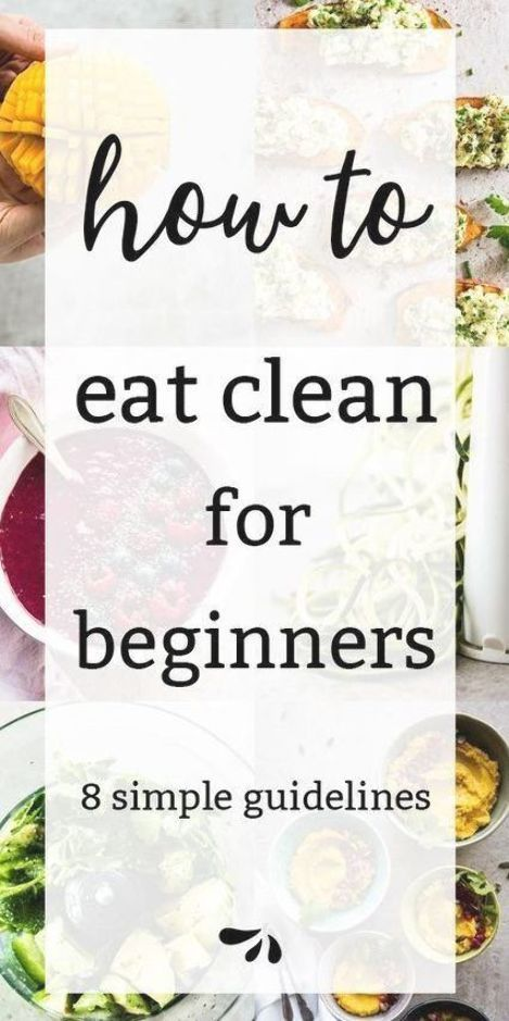 What is clean eating? This is the essential guide for beginners! It covers 8 sim… – Carey&CleanEatingS