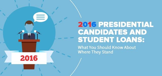 2016 Presidential Candidates and Student Loans: What to Know | Refinance and Consolidate Your Student Loans | Student Loan Hero