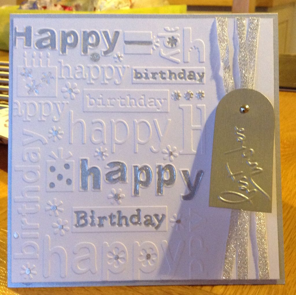 Card Making Ideas Using Cuttlebug Part - 40: Birthday Cards Using Cuttlebug Happy Birthday Embossing Folder