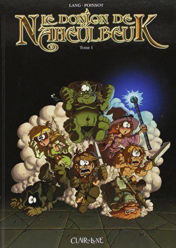 Amazon.fr - Le Donjon de Naheulbeuk, tome 1 : Première saison, partie 1 - John Lang, Marion Poinsot - Livres
