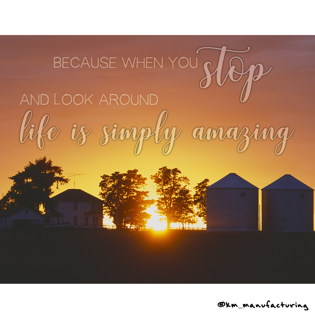 Enjoying The Nice Weather Don T Forget To Take Some Time To Stop And Look Around Quoteoftheday Farmlife Spring Farm Life Life Photo Quotes