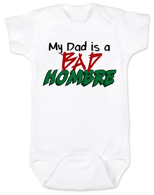 Bad Hombre Baby Bodysuit Political Baby Pinterest Onesies