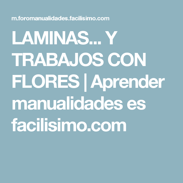 Laminas y trabajos con flores aprender manualidades - Flores para cocinar ...