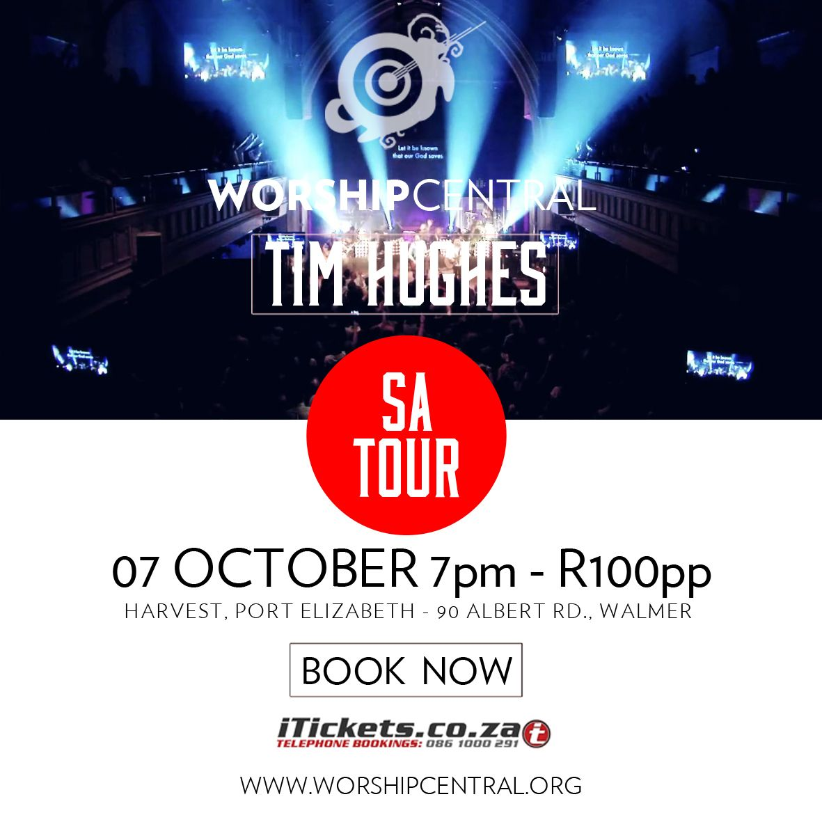 Today would be a good day to get your tickets... WORSHIP CENTRAL and TIM HUGHES 7pm Harvest 7Oct #2DAYS R100pp at iTickets.co.za or Harvest info desk.