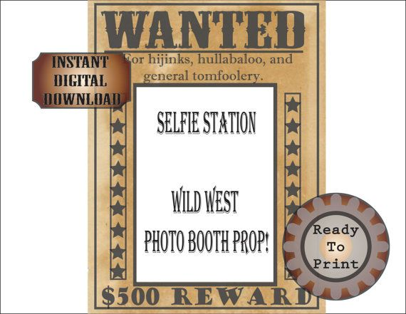 Wanted Poster Selfie Station Printable Wild by TheGlockyCoggler - free printable wanted poster