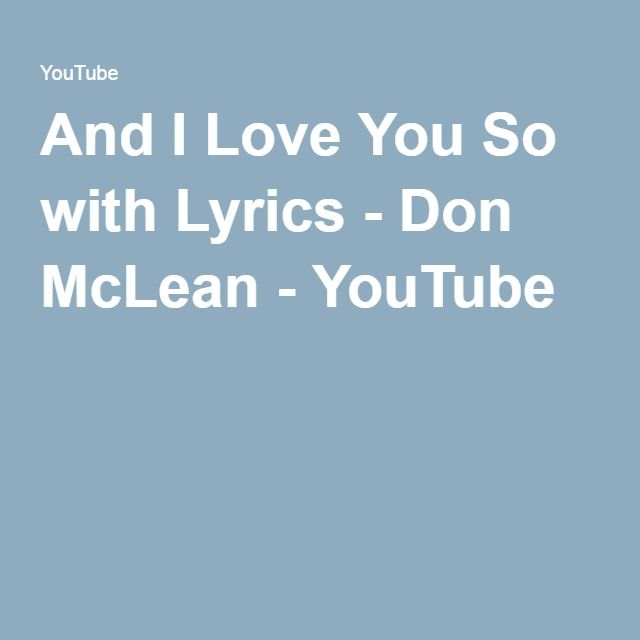 And i love you so song lyrics