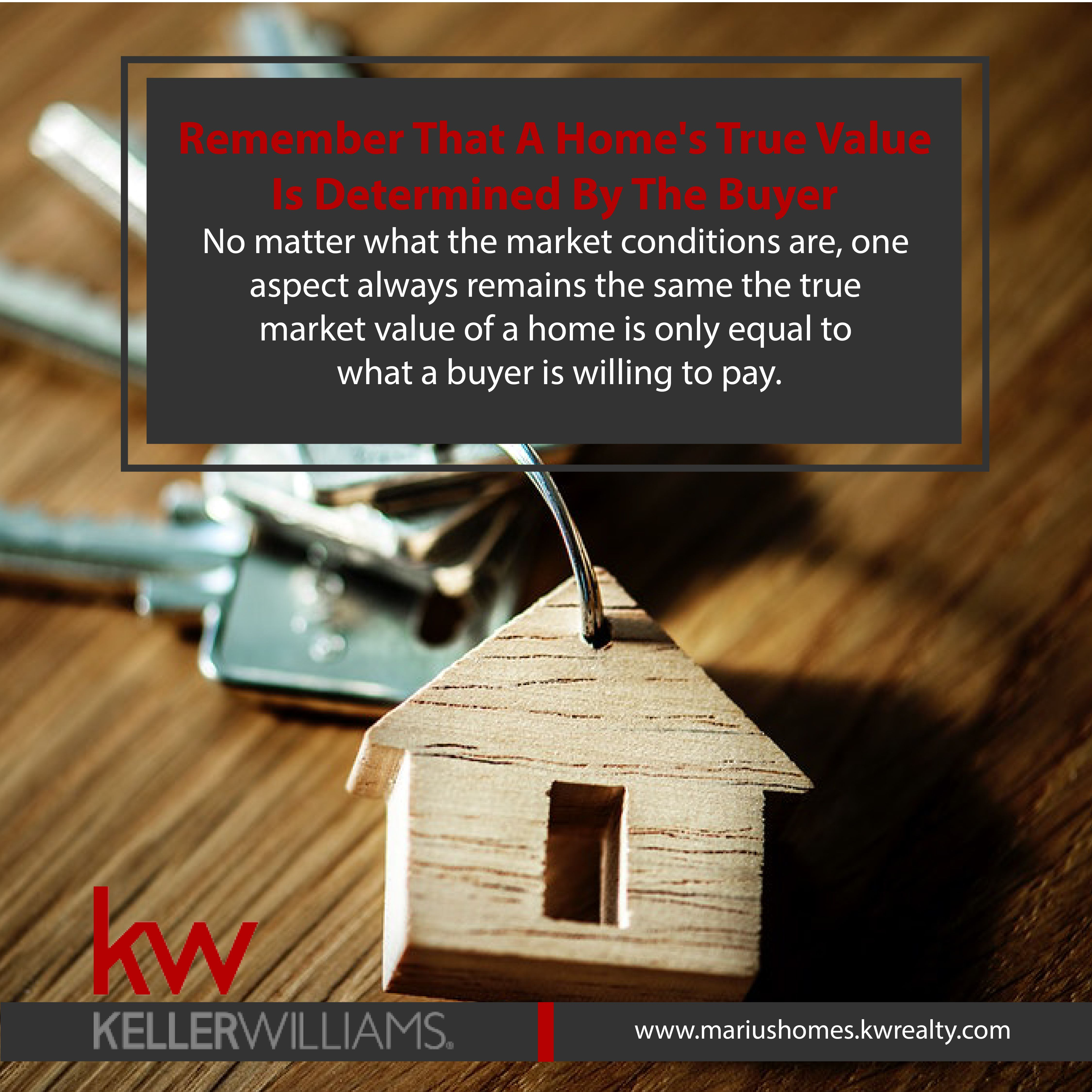 True Market Value >> Remember That A Home S True Value Is Determined By The Buyer