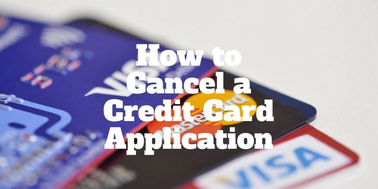 How do you cancel a credit card application https