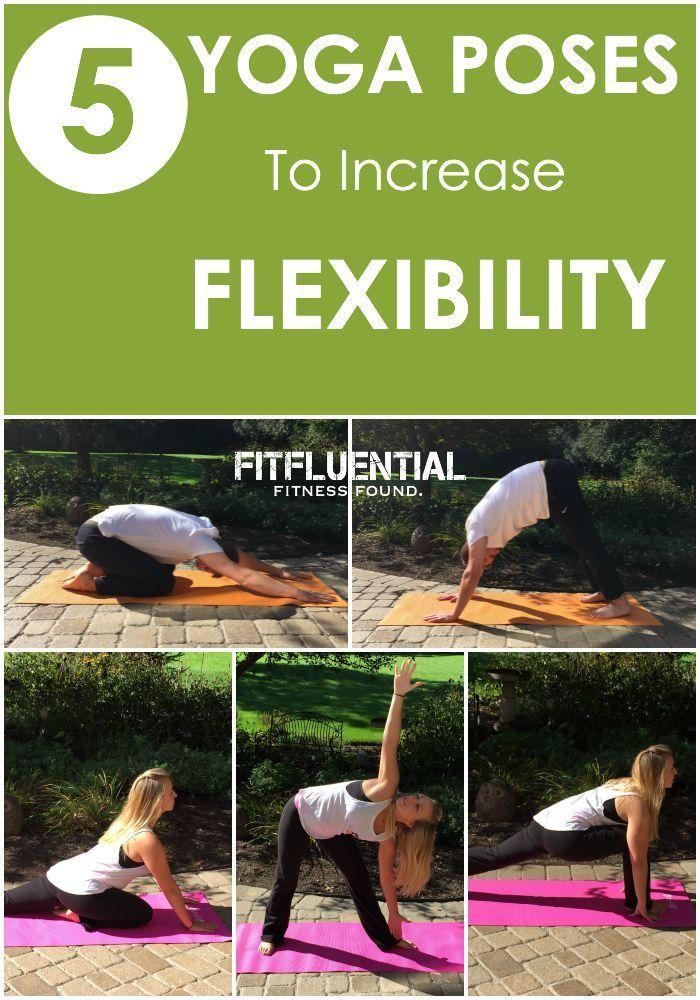 5 Yoga Poses to Increase Flexibility