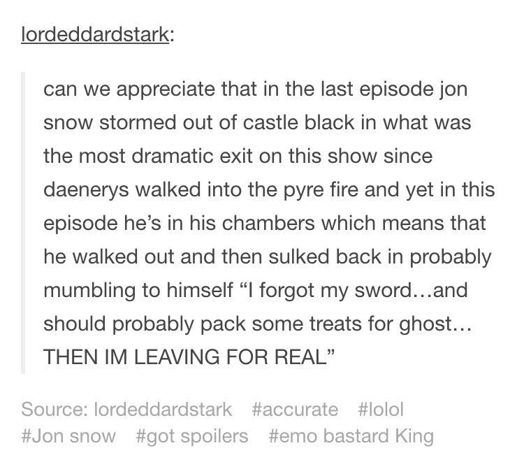 Game of Thrones Jon Snow Tumblr text post | Gᴀᴍᴇ ◍f Tʜʀ◍ɴᴇs ...