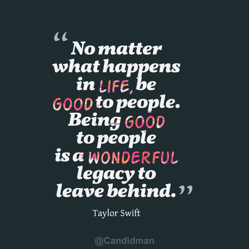 """No matter what happens in life, be good to people. Being"