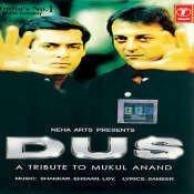 Dus A Tribute To Mukul Anand Songs Mp3 Song Tribute