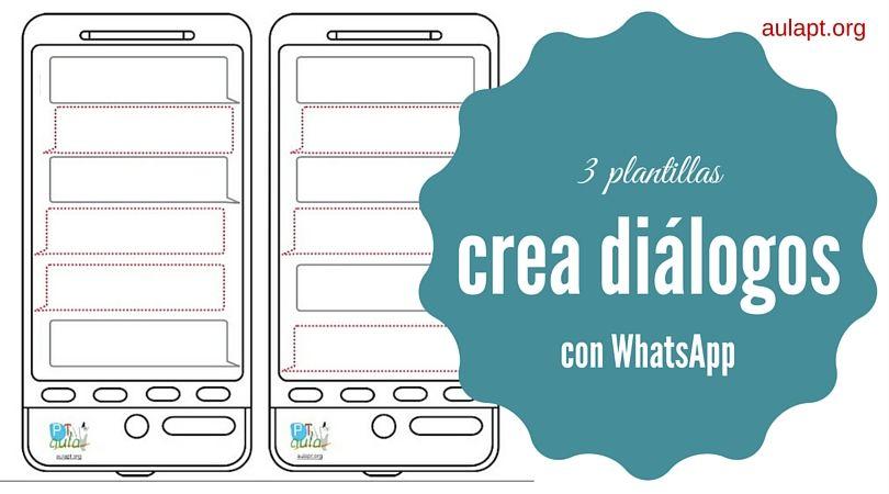 Nueva actividad para crear diálogos, esta vez usando el WhatsApp ...