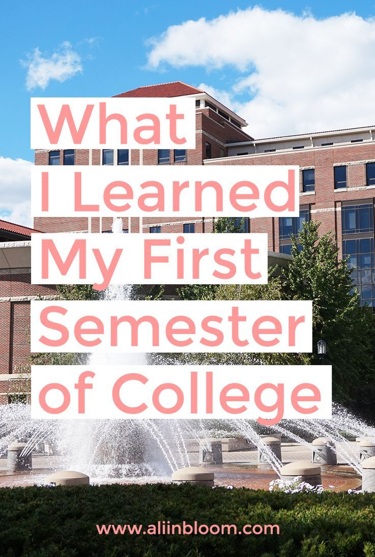 my first semester in college