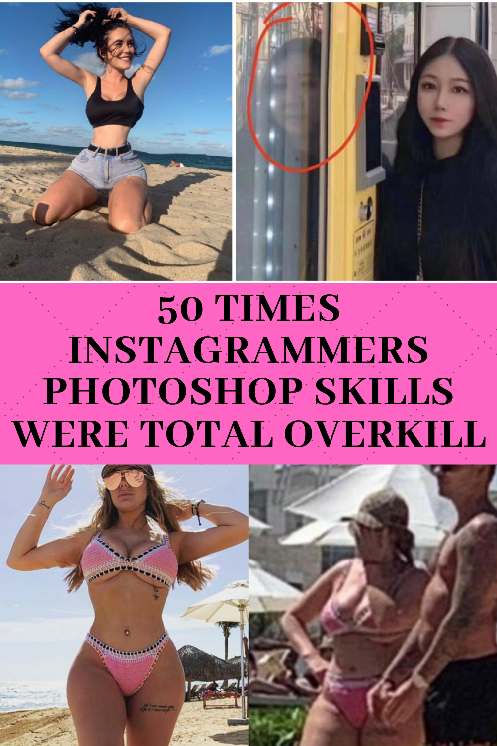50 times Instagrammers photoshop skills were total overkill