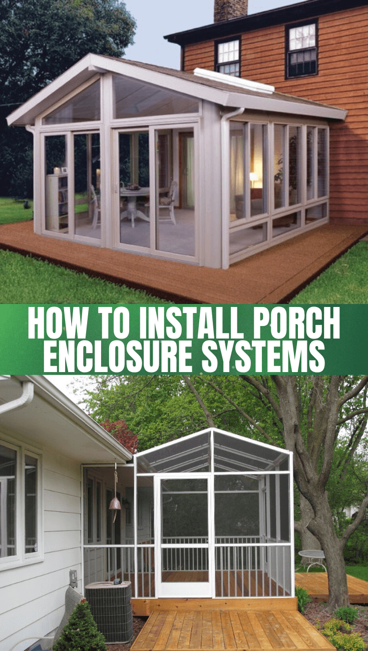 How To Install Porch Enclosure Systems In 2020 Porch Enclosures Porch Design Porch