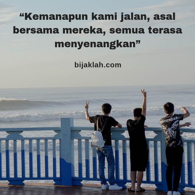 Kata Kata Bijak Persahabatan Katabijak Quotes Motivasi Inspirasi Motivasidiri Motivasihidup Quotespersahabatan Motivasipersa Sahabat Teman Motivasi