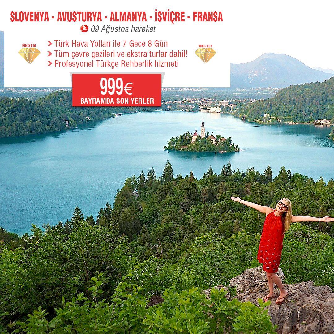 Slovenya Almanya Avusturya Isvicre Fransa Turizm Fransa Geziler