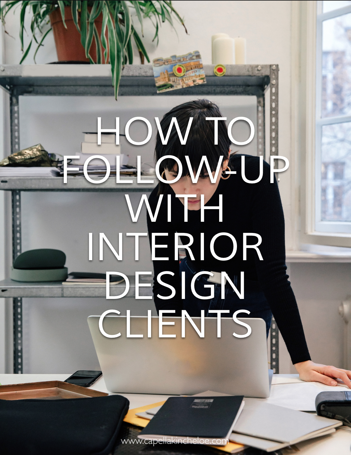 How To Follow Up With Interior Design Clients Interior Design